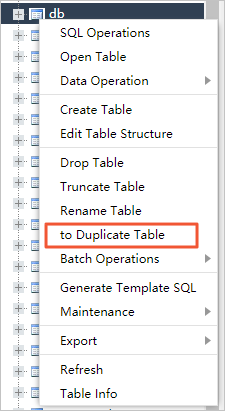 Click to Duplicate Table in the right-click menu